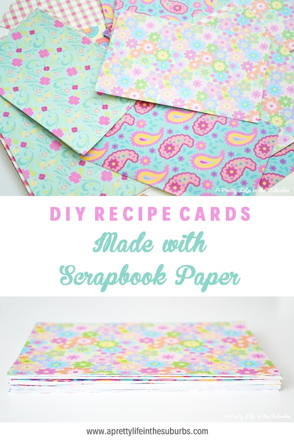 DIY Recipe Cards from Scrapbook Paper