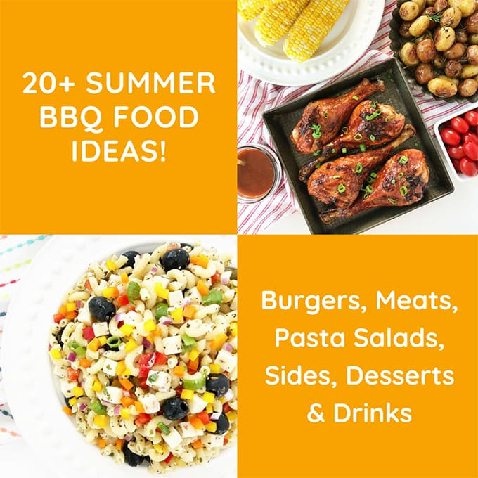 20+ Summer BBQ Food Ideas