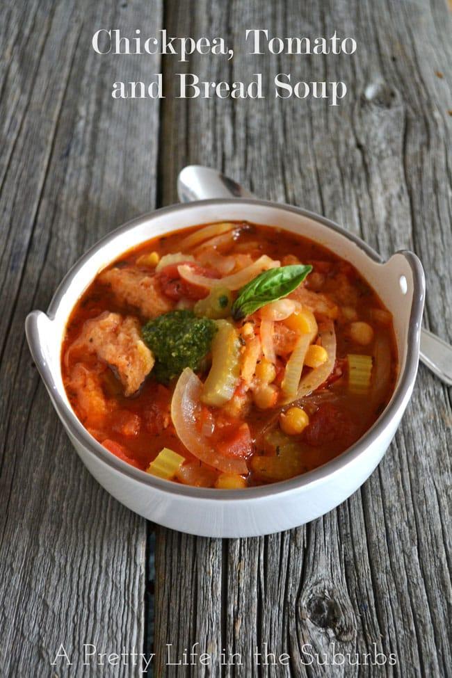 Chickpea, Tomato & Bread Soup {A Pretty Life}