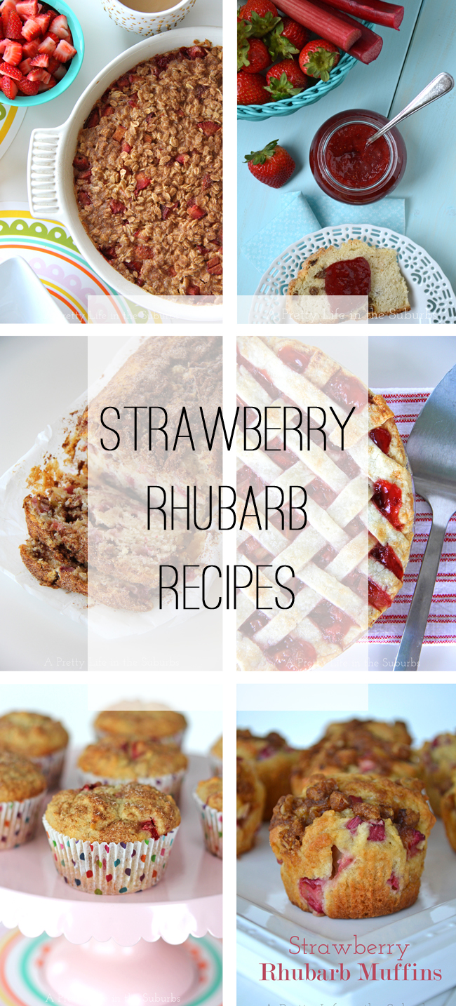 Strawberry Rhubarb Recipes {A Pretty Life)