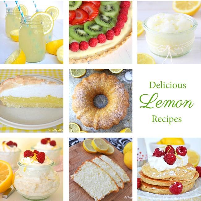 Delicious Lemon Recipes  {A Pretty Life}