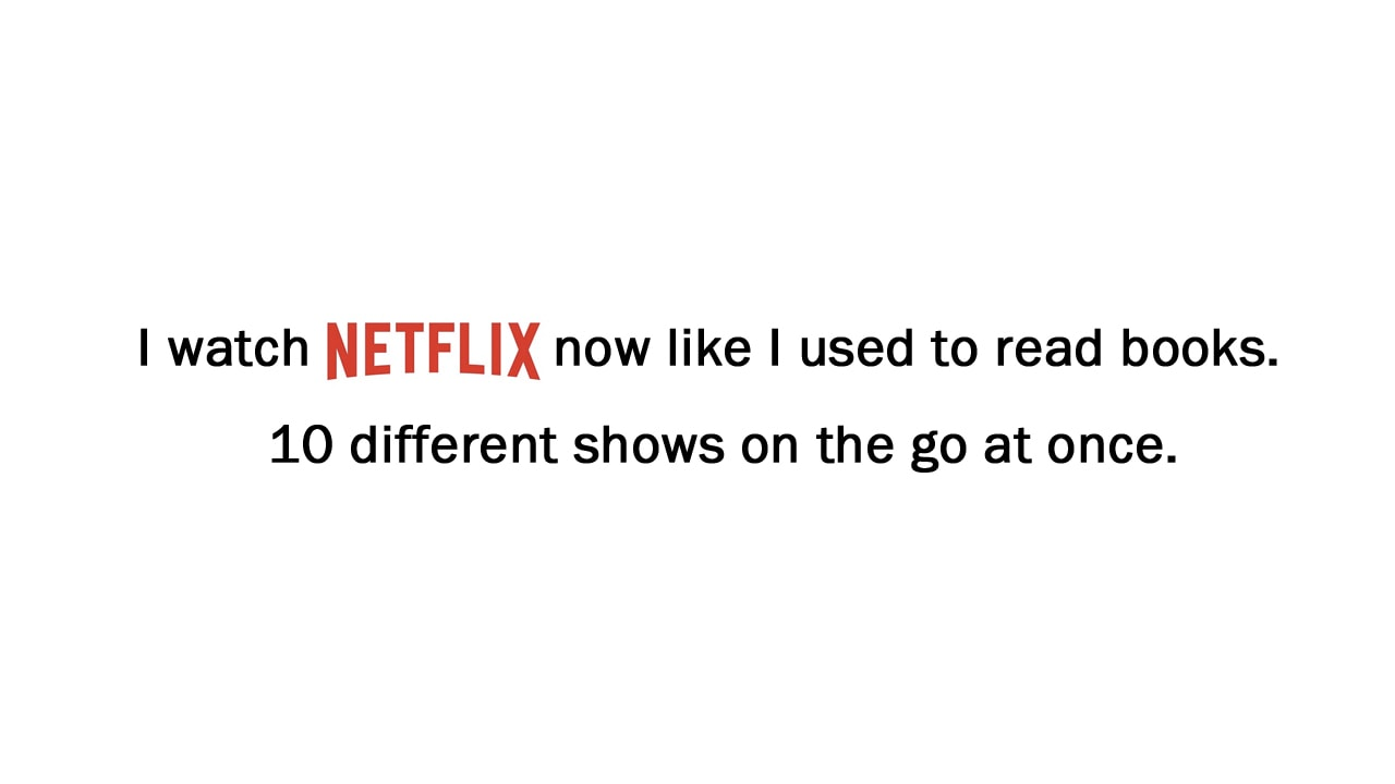 I Watch Netflix