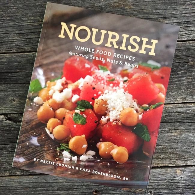 Nourish Cookbook by Nettie Cronish & Cara Rosenbloom, RD