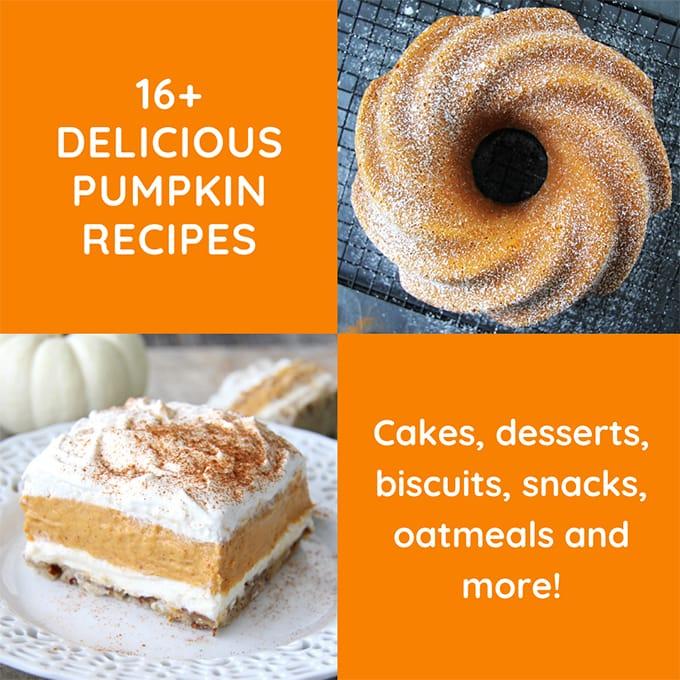16+ Delicious Pumpkin Recipes